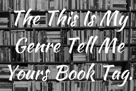 the-this-is-my-genre-tell-me-yours-book-tag